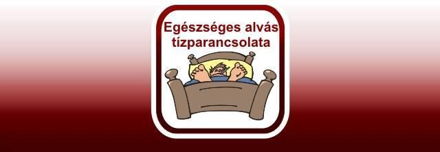 Az alvás tízparancsolata