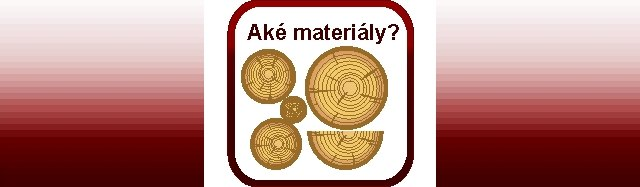 Materiály použivané v nábytkárstve