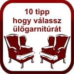 10 tipp hogy válassz ülögarnitúrát